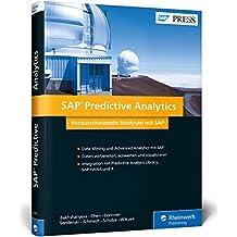 SAP Predictive Analytics: Vorausschauende Analysen inkl. SAP HANA, PAL, R und Lumira (SAP PRESS)