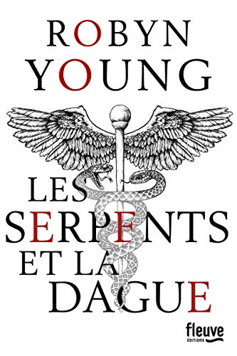 Les serpents et la dague (1) par Robyn YOUNG
