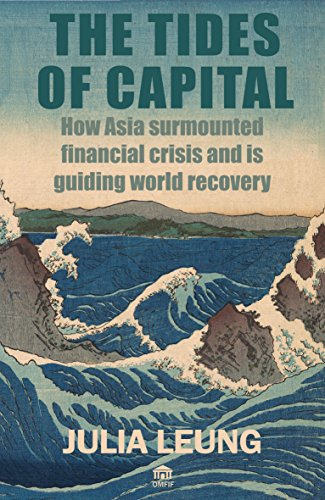 the-tides-of-capital-how-asia-surmounted-financial-crisis-and-is-guiding-world-recovery-english-edit