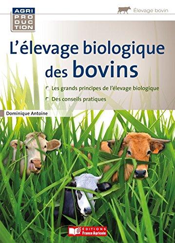 Guide pratique de l'levage biologique des bovins