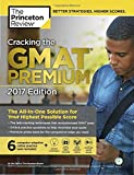 Cracking the GMAT with 6 Computer - Adaptive Practice Tests, 2017 (Graduate School Test Preparation) - Princeton Review