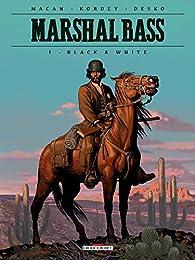 Marshal Bass, tome 1 : Black & White par Darko Macan