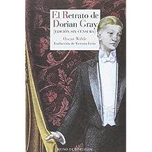 El retrato de Dorian Gray : edición sin censura (Literatura Reino de Cordelia, Band 86)