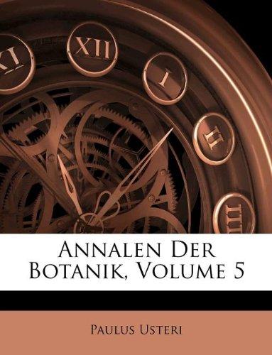 Annalen Der Botanik, Volume 5