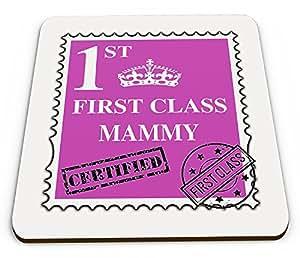 First Class Mama, Neuheit glänzend Tasse Untersetzer–Pink