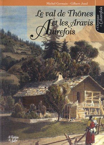 Le val de Thônes et les Aravis autrefois