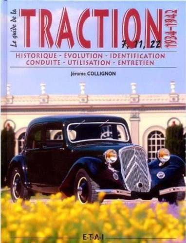 Le guide de la Traction 1934-1942