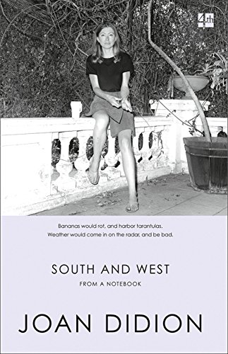 South and West: From a Notebook (Grand Collection Estates)