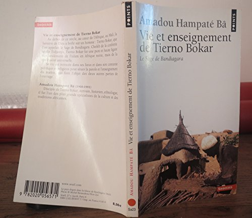 Vie Et Enseignement de Tierno Bokar (Points) (French Edition) by B.A. Hampate (1998-12-31)