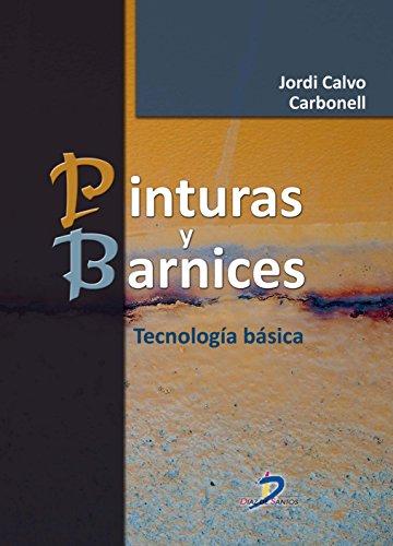 Pinturas y barnices por Jordi Calvo Carbonell