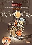 Bingo: Rico, Oskar und die Tieferschatten: Das Musical: Buch mit CD (Andere Terzio-Musicals)