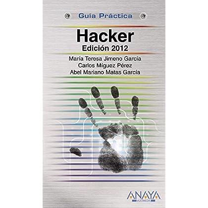 Hacker (Edicion 2012) (Guia Practica) , b