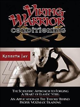 Kenneth jay viking warrior conditioning