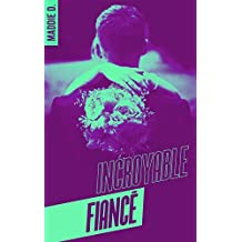 Incroyable fiancé (BMR) (French Edition)