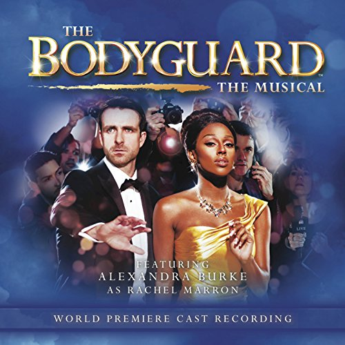 The Bodyguard - The Musical (W...
