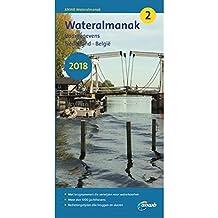 Wateralmanak 2 2018: Vaargegevens Nederland -Belgie (ANWB wateralmanak)