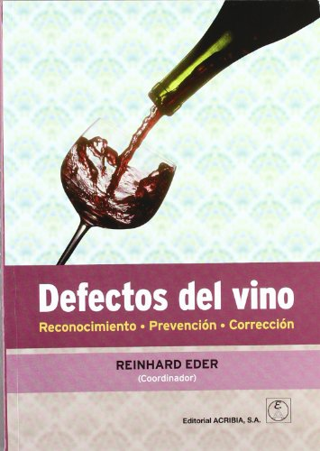 Defectos del vino: reconocimiento, prevención, corrección