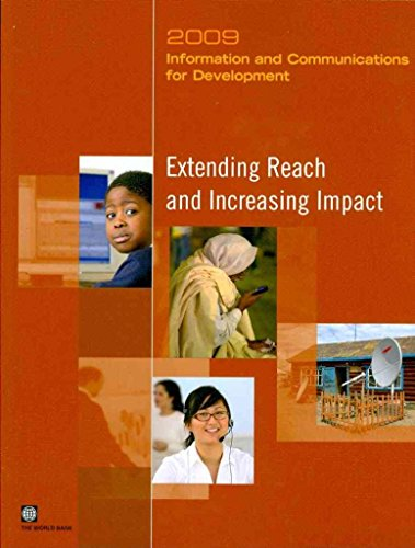 information-and-communications-for-development-2009-extending-reach-and-increasing-impact-created-by