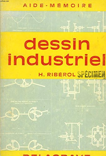 Aide-memoire. dessin industriel