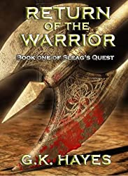Return of the Warrior (Sleag's Quest, Book 1)