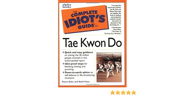 Complete Idiot Guide Tae Kwon Do