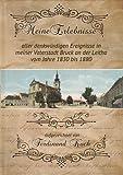 Meine Erlebnisse aller denkwürdigen Ereignisse in meiner Vaterstadt Bruck an der Leitha vom Jahre 1830 bis 1880 ausgezeichnet von Ferdinand Koch