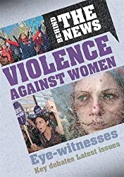 Violence Against Women (Behind the News)
