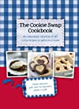 The Cookie Swap Cookbook (Gift Tag Cookbook) by Parragon Books (2012-10-18)