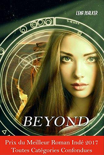 BEYOND - TOME 1 : Evasion par Lena Walker