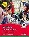 Englisch zum Mitreden: Sprachkurs für Anfänger / Buch mit Audios online