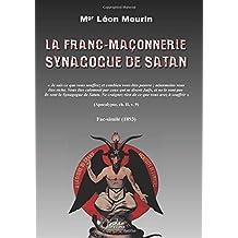 La Franc-Maçonnerie Synagogue de Satan