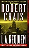 L.A. Requiem (Elvis Cole, Band 5)