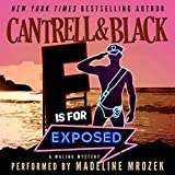 """E"" Is for Exposed: Malibu Mystery, Book 5"