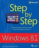 Windows 8.1 Step by Step (Step by Step (Microsoft))