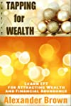 Tapping: Tapping for Wealth - Learn E...