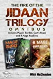 The Fire of the Jidaan Trilogy Omnibus: Including Mage's Burden, Gart's Road, and A Mage Awakens