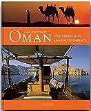 Faszinierender OMAN und die VEREINIGTEN ARABISCHEN EMIRATE - Ein Bildband mit über 110 Bildern - FLECHSIG Verlag - Anne Luthardt