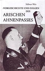 Vorgeschichte und Folgen des arischen Ahnenpasses: Zur Geschichte der Genealogie im 20. Jahrhundert