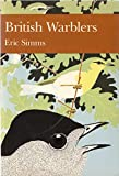 Cover of: British Warblers (New Naturalist) | Eric Simms