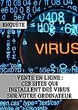Vente en Ligne : Ces Sites qui Installent des Virus sur votre Ordinateur...