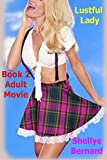 Best Adult Movies - Adult Movie (Lustful Lady Book 2) Review