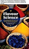 Flavour Science: Chapter 72. A Comparison of Headspace Sampling Techniques for the Analysis of Aroma in a Model Gel System (English Edition)