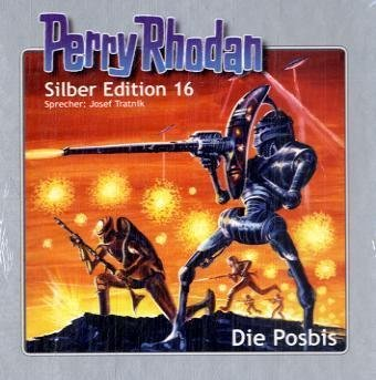 Perry Rhodan - Silber Edition 16: Die Posbis (12 Audio-CDs)