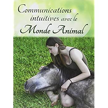 Communications intuitives avec le monde animal