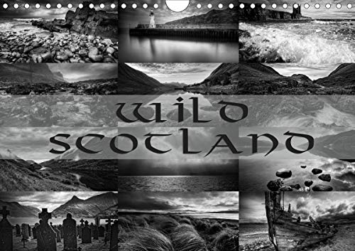 Wild Scotland / UK-Version (Wall Calendar 2020 DIN A4 Landscape): Scotland captured in dramatic black & white images (Monthly calendar, 14 pages ) (Calvendo Nature)