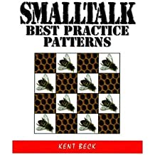 [(Smalltalk Best Practice Patterns )] [Author: Kent Beck] [Oct-1996]