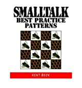 [(Smalltalk Best Practice Patterns )] [Author: Kent Beck] [Oct-1996]