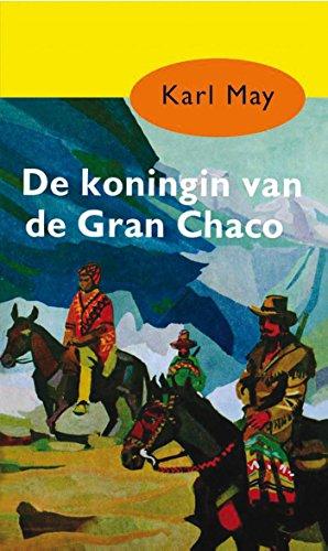 De koningin van de Gran Chaco (Karl May Book 15) (Dutch Edition ...