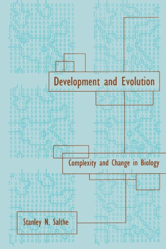 Development and Evolution: Complexity and Change in Biology por Stanley N. Salthe