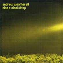 Andrew Weatherall 9 O' Clock Drop